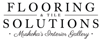 Flooring Solutions Muskoka | Flooring, Tile, Carpet, Accessories